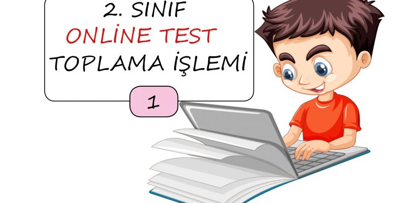 2. Sınıf Toplama İşlemi Online Test – 1