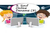 3. Sınıf Online Deneme – 3 (2020 – 2021)
