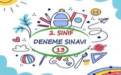 2. Sınıf Deneme Sınavı – 13(2020-2021)