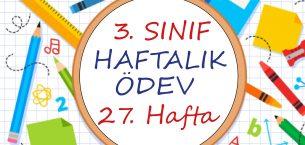 3. Sınıf Haftalık Ödev 27. Hafta (2. Dönem 10. Hafta)