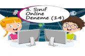 3. Sınıf Online Deneme Sınavı – 14 (2020 – 2021)