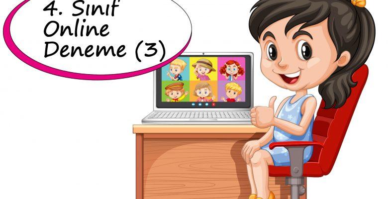4. Sınıf Online Deneme Sınavı – 3 (2020-2021)
