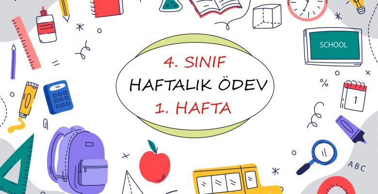 4. Sınıf Haftalık Ödev (1. Dönem 1. Hafta)