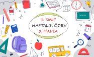 3. Sınıf Haftalık Ödev (1. Dönem 5. Hafta)